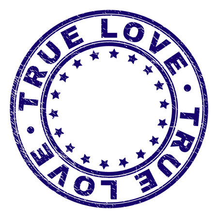 TRUE LOVE stamp seal imprint with grunge texture. Designed with round shapes and stars. Blue vector rubber print of TRUE LOVE tag with unclean texture.