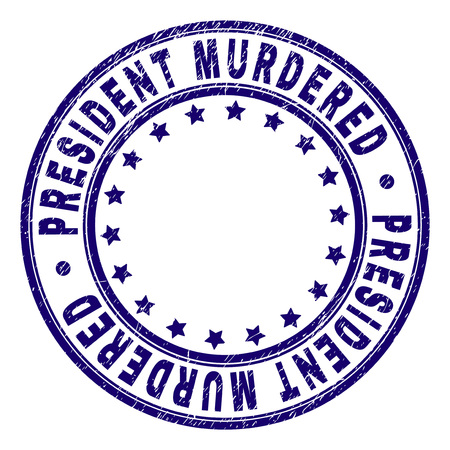 PRESIDENT MURDERED stamp seal watermark with grunge texture. Designed with circles and stars. Blue vector rubber print of PRESIDENT MURDERED caption with grunge texture.