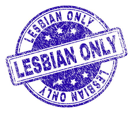 LESBIAN ONLY stamp seal watermark with distress texture. Designed with rounded rectangles and circles. Blue vector rubber print of LESBIAN ONLY text with corroded texture.