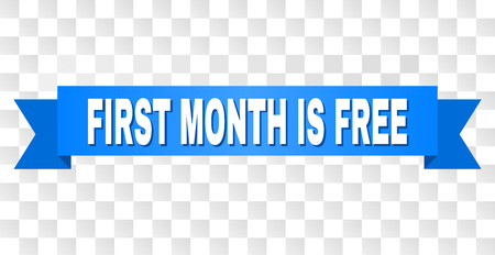 FIRST MONTH IS FREE text on a ribbon. Designed with white title and blue stripe. Vector banner with FIRST MONTH IS FREE tag on a transparent background. Banque d'images - 127208991