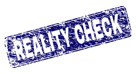 REALITY CHECK stamp seal watermark with grunge style. Seal shape is a rounded rectangle with frame. Blue vector rubber print of REALITY CHECK label with grunge style.