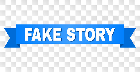 FAKE STORY text on a ribbon. Designed with white caption and blue stripe. Vector banner with FAKE STORY tag on a transparent background.
