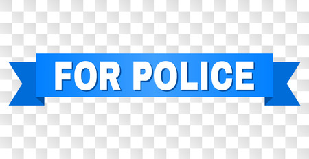 FOR POLICE text on a ribbon. Designed with white title and blue stripe. Vector banner with FOR POLICE tag on a transparent background.