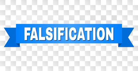 FALSIFICATION text on a ribbon. Designed with white caption and blue stripe. Vector banner with FALSIFICATION tag on a transparent background.