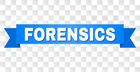 FORENSICS text on a ribbon. Designed with white title and blue stripe. Vector banner with FORENSICS tag on a transparent background. Illustration