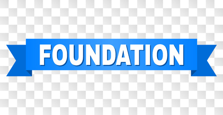 FOUNDATION text on a ribbon. Designed with white title and blue tape. Vector banner with FOUNDATION tag on a transparent background. Ilustrace
