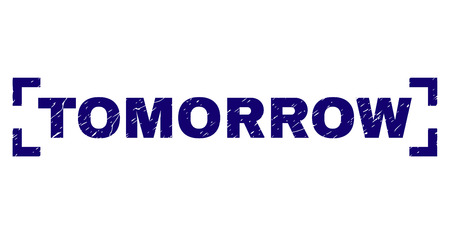 TOMORROW text seal watermark with grunge style. Text title is placed between corners. Blue vector rubber print of TOMORROW with grunge texture.