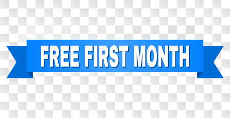 FREE FIRST MONTH text on a ribbon. Designed with white caption and blue tape. Vector banner with FREE FIRST MONTH tag on a transparent background.