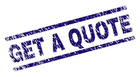 GET A QUOTE seal print with grunge style. Blue vector rubber print of GET A QUOTE text with scratched texture. Text title is placed between parallel lines.