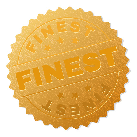 FINEST gold stamp award. Vector golden medal with FINEST text. Text labels are placed between parallel lines and on circle. Golden skin has metallic texture.