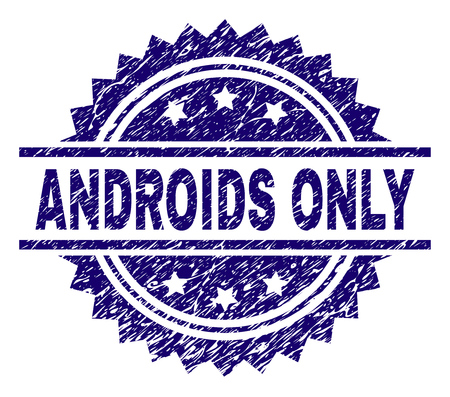 ANDROIDS ONLY stamp seal watermark with distress style. Blue vector rubber print of ANDROIDS ONLY tag with grunge texture.
