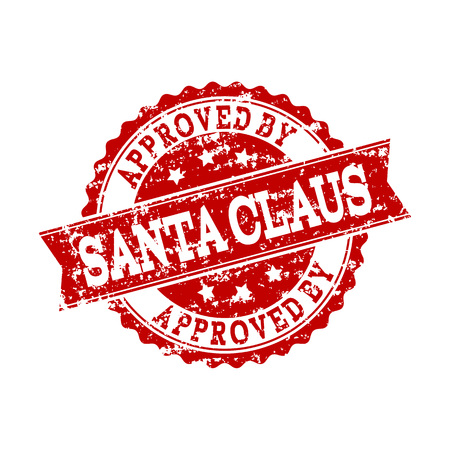Grunge red APPROVED BY SANTA CLAUS stamp seal. Vector APPROVED BY SANTA CLAUS rubber seal with dirty surface. Isolated red colored watermark on a white background.