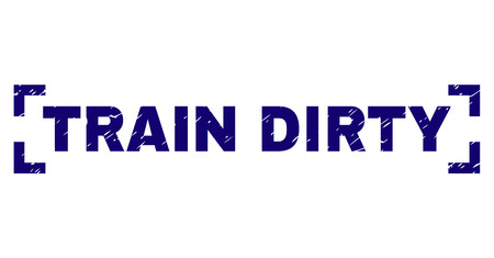 TRAIN DIRTY label seal print with corroded texture. Text tag is placed inside corners. Blue vector rubber print of TRAIN DIRTY with dirty texture.