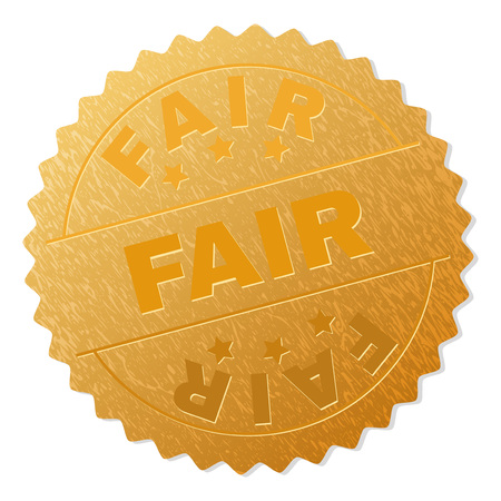 FAIR gold stamp award. Vector gold award with FAIR tag. Text labels are placed between parallel lines and on circle. Golden skin has metallic structure.