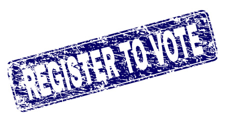 REGISTER TO VOTE stamp seal print with distress texture. Seal shape is a rounded rectangle with frame. Blue vector rubber print of REGISTER TO VOTE caption with corroded texture.