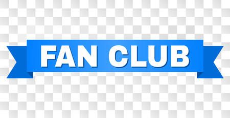 FAN CLUB text on a ribbon. Designed with white title and blue tape. Vector banner with FAN CLUB tag on a transparent background.