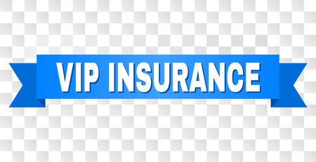 VIP INSURANCE text on a ribbon. Designed with white title and blue stripe. Vector banner with VIP INSURANCE tag on a transparent background.
