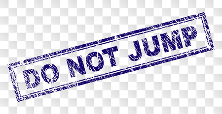 DO NOT JUMP stamp seal watermark with rubber print style and double framed rectangle shape. Stamp is placed on a transparent background. Blue vector rubber print of DO NOT JUMP tag with retro texture.