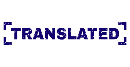 TRANSLATED tag seal print with corroded texture. Text caption is placed between corners. Blue vector rubber print of TRANSLATED with corroded texture.