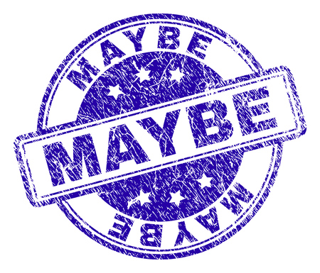 MAYBE stamp seal imprint with grunge texture. Designed with rounded rectangles and circles. Blue vector rubber print of MAYBE tag with retro texture.