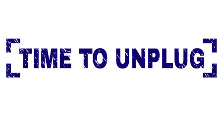 TIME TO UNPLUG text seal print with grunge texture. Text label is placed inside corners. Blue vector rubber print of TIME TO UNPLUG with grunge texture. 일러스트