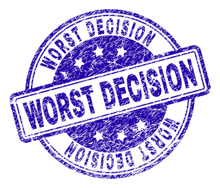 WORST DECISION stamp seal imprint with distress texture. Designed with rounded rectangles and circles. Blue vector rubber print of WORST DECISION caption with dirty texture.