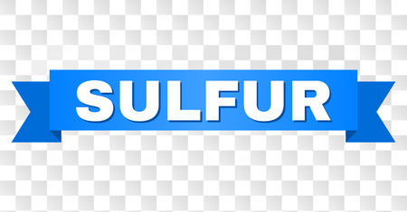 SULFUR text on a ribbon. Designed with white caption and blue tape. Vector banner with SULFUR tag on a transparent background.