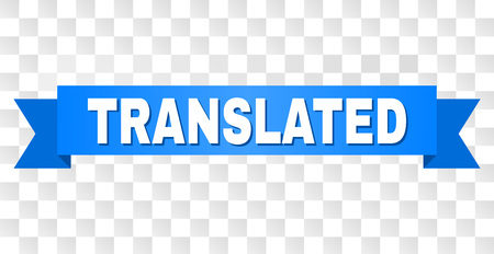 TRANSLATED text on a ribbon. Designed with white caption and blue stripe. Vector banner with TRANSLATED tag on a transparent background.