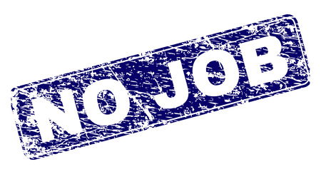 NO JOB stamp seal print with grunge style. Seal shape is a rounded rectangle with frame. Blue vector rubber print of NO JOB text with grunge style.