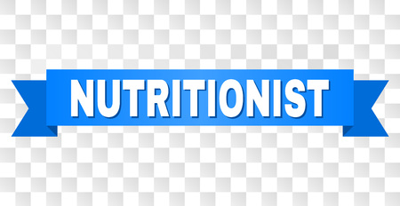 NUTRITIONIST text on a ribbon. Designed with white caption and blue tape. Vector banner with NUTRITIONIST tag on a transparent background.
