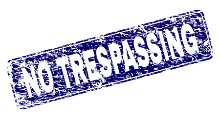 NO TRESPASSING stamp seal print with grunge texture. Seal shape is a rounded rectangle with frame. Blue vector rubber print of NO TRESPASSING label with grunge texture. Stock Vector - 126805798