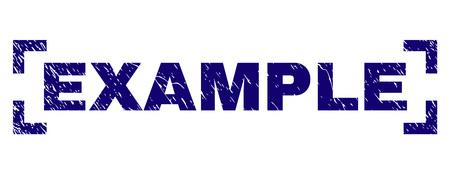 EXEMPLE d'impression de sceau d'étiquette avec un style de détresse. L'étiquette de texte est placée entre les coins. Impression en caoutchouc de vecteur bleu d'EXEMPLE avec texture corrodée. Vecteurs