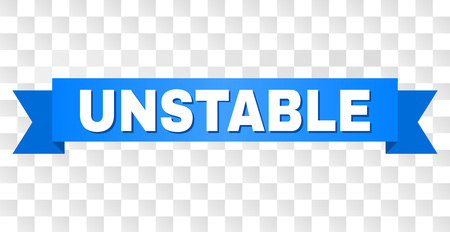 UNSTABLE text on a ribbon. Designed with white title and blue stripe. Vector banner with UNSTABLE tag on a transparent background.