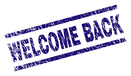 WELCOME BACK seal print with distress style. Blue vector rubber print of WELCOME BACK tag with grunge texture. Text tag is placed between parallel lines.