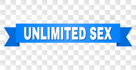 UNLIMITED SEX text on a ribbon. Designed with white title and blue tape. Vector banner with UNLIMITED SEX tag on a transparent background.