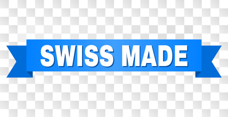 SWISS MADE text on a ribbon. Designed with white title and blue stripe. Vector banner with SWISS MADE tag on a transparent background.