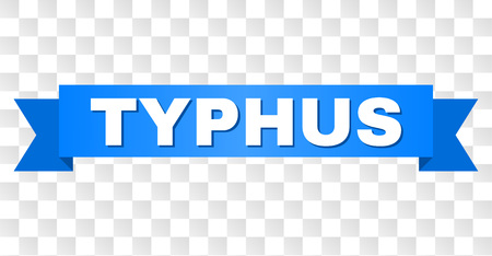 TYPHUS text on a ribbon. Designed with white caption and blue tape. Vector banner with TYPHUS tag on a transparent background.