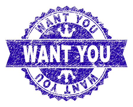 WANT YOU rosette seal imitation with distress style. Designed with round rosette, ribbon and small crowns. Blue vector rubber watermark of WANT YOU caption with dirty style. Illustration