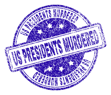 US PRESIDENTS MURDERED stamp seal watermark with grunge texture. Designed with rounded rectangles and circles. Blue vector rubber print of US PRESIDENTS MURDERED tag with grunge texture. Stock Illustratie