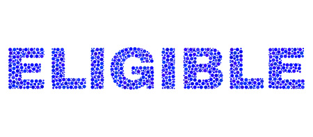Vector dot Eligible text isolated on a white background. Eligible mosaic name of circle dots in various sizes.