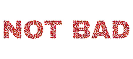 Vector dot Not Bad text isolated on a white background. Not Bad mosaic label of circle dots in various sizes.
