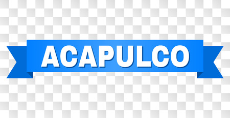 ACAPULCO text on a ribbon. Designed with white caption and blue stripe. Vector banner with ACAPULCO tag on a transparent background. Illustration