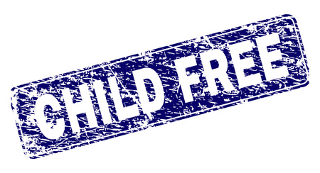 CHILD FREE stamp seal print with distress style. Seal shape is a rounded rectangle with frame. Blue vector rubber print of CHILD FREE caption with dust style.