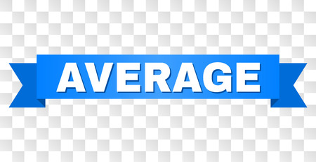 AVERAGE text on a ribbon. Designed with white title and blue stripe. Vector banner with AVERAGE tag on a transparent background. Ilustração