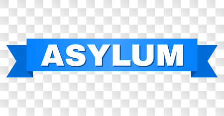 ASYLUM text on a ribbon. Designed with white title and blue tape. Vector banner with ASYLUM tag on a transparent background. Illustration