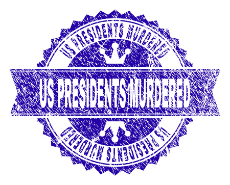 US PRESIDENTS MURDERED rosette seal watermark with distress texture. Designed with round rosette, ribbon and small crowns. Blue vector rubber print of US PRESIDENTS MURDERED label with grunge texture. Stock Illustratie