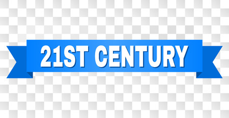 21ST CENTURY text on a ribbon. Designed with white title and blue tape. Vector banner with 21ST CENTURY tag on a transparent background.
