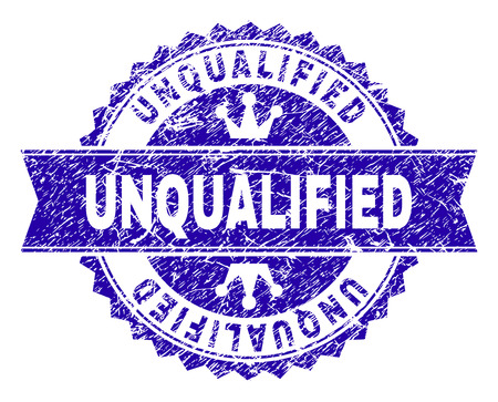 UNQUALIFIED rosette seal overlay with grunge texture. Designed with round rosette, ribbon and small crowns. Blue vector rubber print of UNQUALIFIED tag with grunge texture.