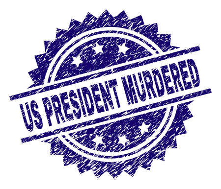 US PRESIDENT MURDERED stamp seal watermark with distress style. Blue vector rubber print of US PRESIDENT MURDERED label with corroded texture. Illustration