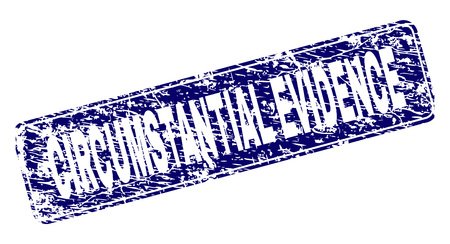 CIRCUMSTANTIAL EVIDENCE stamp seal print with distress texture. Seal shape is a rounded rectangle with frame. Blue vector rubber print of CIRCUMSTANTIAL EVIDENCE tag with corroded texture. Vettoriali